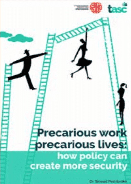 Precarious work, precarious lives: how policy can create more security.jpg