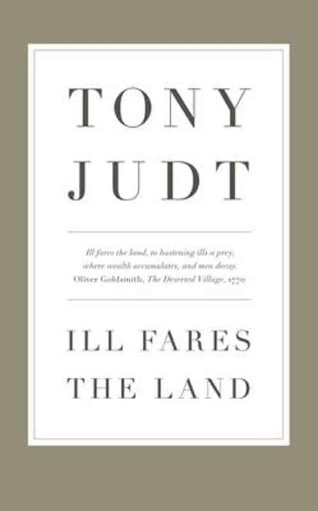 Tony Judt's Political Testament